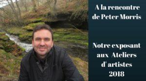 A la rencontre de Peter Morris, notre exposant aux Ateliers d'artistes 2018